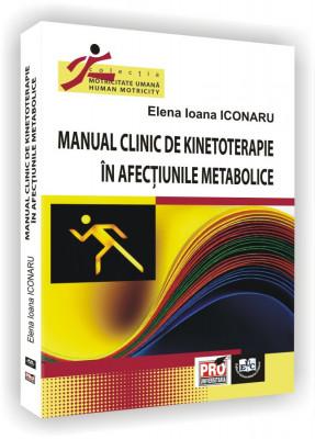 Manual clinic de kinetoterapie in afectiunile metabolice
