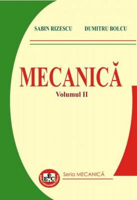 Mecanica. Volumul II