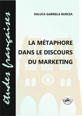 LA MÉTAPHORE DANS LE DISCOURS DU MARKETING