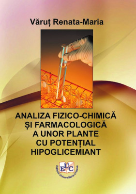 Analiza fizico-chimică și farmacologică a unor plante cu potențial hipoglicemiant