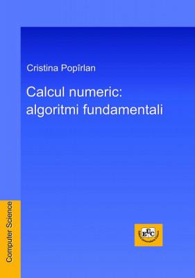Calcul numeric: algoritmi fundamentali