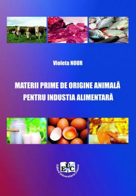 MATERII PRIME DE ORIGINE ANIMALĂ PENTRU INDUSTRIA ALIMENTARĂ