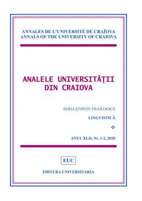 ANNALS OF THE UNIVERSITY OF CRAIOVA, SERIES PHILOLOGY LINGUISTICS, YEAR XLII, No. 1-2/2020
