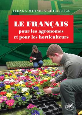 Le francais pour les agronomes et pour les horticulteurs