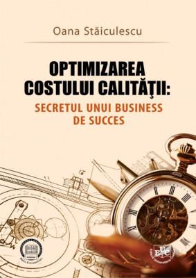 Optimizarea costului calității: secretul unui business de succes