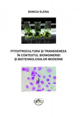 Fitovitrocultura și trangeneza în contextul bioingineriei și biotehnologiilor moderne