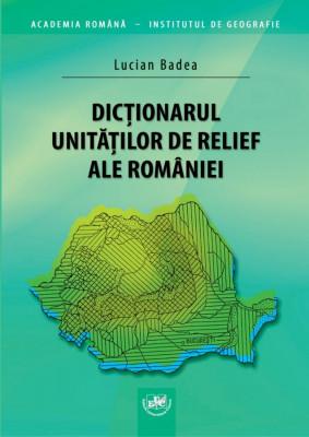 Dicționarul unităților de relief ale României
