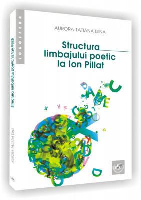 Structura limbajului poetic la Ion Pillat
