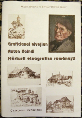 Graficianul elvetian Anton Kaindl. Marturii etnografice romanesti