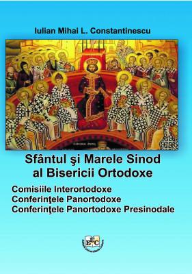 Sfântul şi Marele Sinod al Bisericii Ortodoxe Comisiile Interortodoxe Conferințele Panortodoxe Conferințele Panortodoxe Presinodale