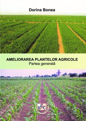 AMELIORAREA PLANTELOR AGRICOLE