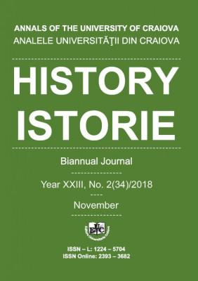 ANALELE UNIVERSITĂŢII DIN CRAIOVA, Seria ISTORIE, Year XXIII, No. 2(34)/2018