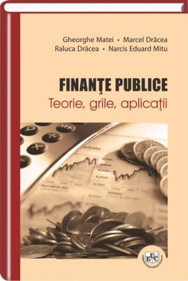 Finante publice. Teorie, grile, aplicatii