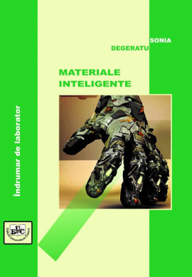 MATERIALE INTELIGENTE Îndrumar de laborator