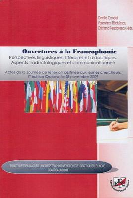 Ouvertures a la Francophonie. Perspectives linguistiques, litteraires et didactiques