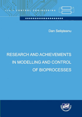 Research and Achievements in Modelling and  Control of Bioprocesses