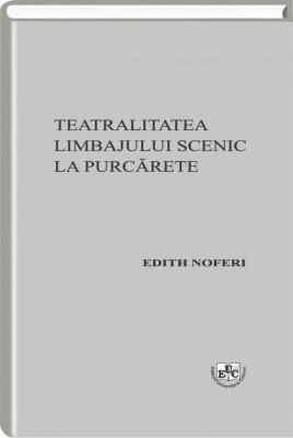 Teatralitatea limbajului scenic la Purcarete