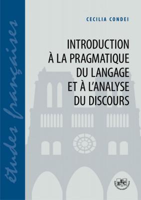 Introduction à la pragmatique du langage et à l'analyse du discours