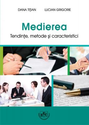 Medierea Tendinţe, metode şi caracteristici