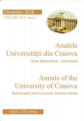 Annals of the University of Craiova Mathematics and Computer Science Series Vol. XLV Issue 2, December, 2018