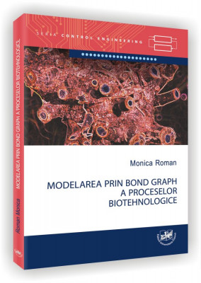 Modelarea prin BondGraph a proceselor biotehnologice