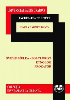 OVIDIU BÎRLEA – FOLCLORIST, ETNOLOG, PROZATOR