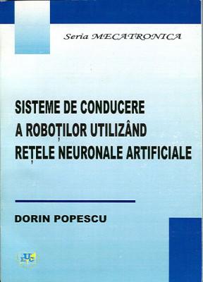 Sisteme de conducere a robotilor utilizand retele neuronale artificiale