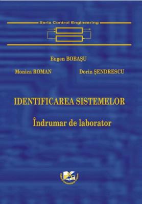Identificarea sistemelor. Indrumar de laborator