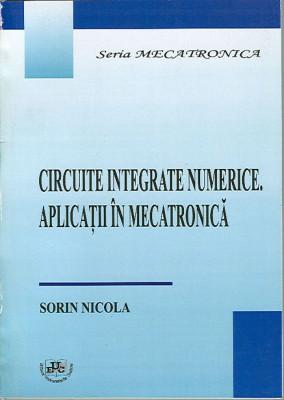 Circuite integrate numerice. Aplicatii in mecatronica