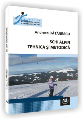 Schi alpin. Tehnica si metodica