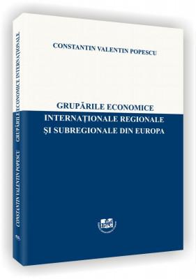 Gruparile economice internationale regionale si subregionale din Europa