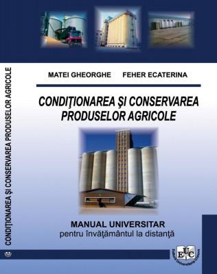Conditionarea si conservarea produselor agricole