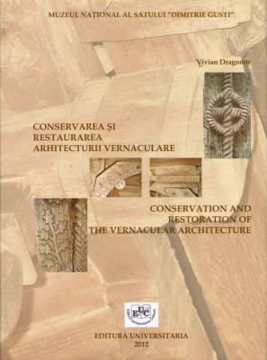 Conservarea si restaurarea arhitecturii vernaculare