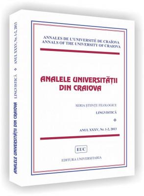 Analele Universitatii din Craiova, Seria Stiinte Filologice, Lingvistica, Anul XXXV, Nr. 1-2/2013