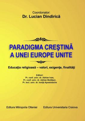 Paradigma unei europe unite. Educația religioasă - valori, exigențe, finalități
