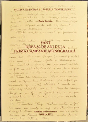 Sant dupa 80 de ani de la prima campanie monografica