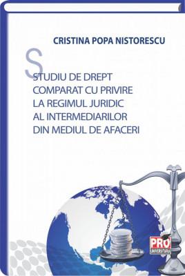 Studiu de drept comparat cu privire la regimul juridic al intermediarilor din mediul de afaceri