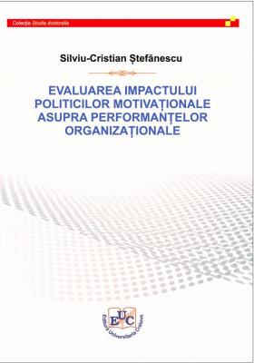 EVALUAREA IMPACTULUI POLITICILOR MOTIVAȚIONALE ASUPRA PERFORMANȚELOR ORGANIZAȚIONALE