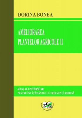Ameliorarea plantelor agricole II Manual universitar pentru IFR