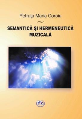 SEMANTICĂ ȘI HERMENEUTICĂ MUZICALĂ