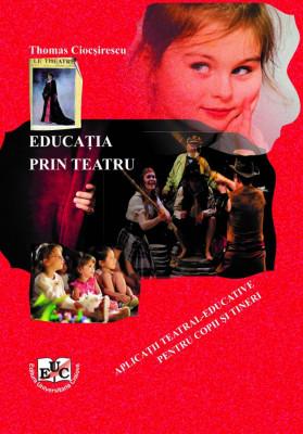 Educația prin teatru. Aplicații teatral-educative pentru copii și tineri