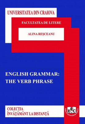 ENGLISH GRAMMAR: THE VERB PHRASE