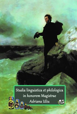 Studia linguistica et philologica In honorem Magistrae ADRIANA ULIU