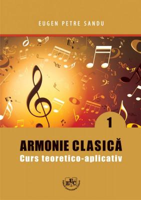 Armonie clasica. Curs teoretico-aplicativ. Partea I