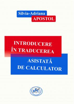 INTRODUCERE ÎN TRADUCEREA ASISTATĂ DE CALCULATOR