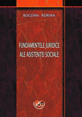 Fundamentele juridice ale asistenței sociale