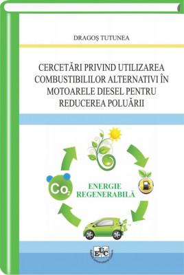 Cercetări privind utilizarea combustibililor alternativi în motoarele diesel pentru reducerea poluării