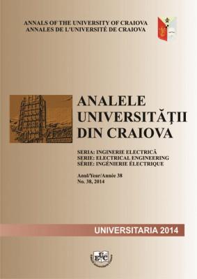Analele Universitatii din Craiova, Seria Inginerie Electrica, an. 38, nr. 38, 2014