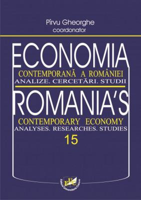 Economia contemporana a Romaniei. Analize. Cercetari. Studii. Vol. 15