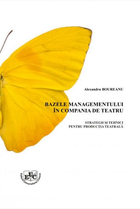Bazele managementului in compania de teatru